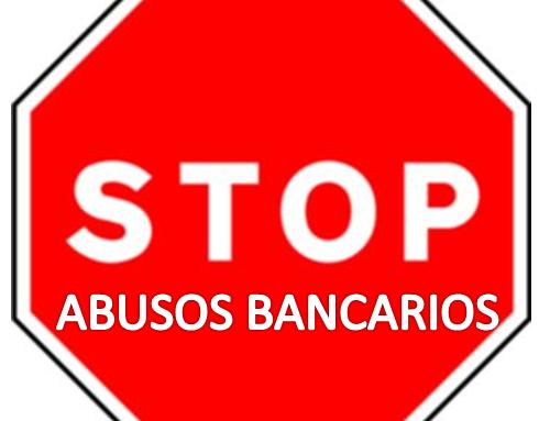 DENUNCIAS POR POSIBLES ABUSOS BANCARIOS